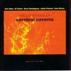 REGGIE WORKMAN Cerebral Caverns album cover