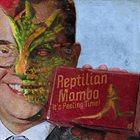 REPTILIAN MAMBO It's Peeling Time! album cover
