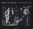 RETURN TO FOREVER Stockholm Live 1977 album cover