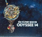 RÊVE D'ÉLÉPHANT ORCHESTRA Odyssée 14 album cover