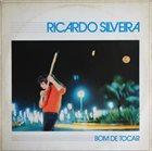 RICARDO SILVEIRA Bom De Tocar album cover