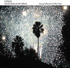 RICARDO SILVEIRA Ricardo Silveira & John Leftwich Featuring Hubert Laws & Kiko Freitas : Cosmos album cover