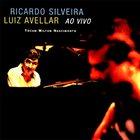RICARDO SILVEIRA Ricardo Silveira & Luiz Avellar : Ao Vivo album cover