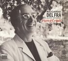 RICCARDO DEL FRA Jazoo Project: Roses and Roots album cover