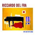 RICCARDO DEL FRA My Chet My Song album cover