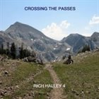 RICH HALLEY Crossing The Passes album cover