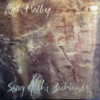 RICH HALLEY Song of the Backlands album cover