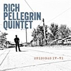 RICH PELLEGRIN Episodes IV-VI album cover