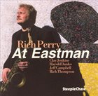RICH PERRY At Eastman album cover