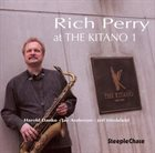 RICH PERRY At the Kitano, Vol. 1 album cover