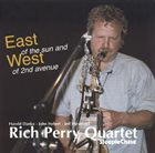 RICH PERRY East of the Sun and West of 2nd Avenue album cover