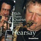 RICH PERRY Hearsay album cover