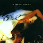 RICHARD ELLIOT Ballads album cover