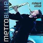 RICHARD ELLIOT Metro Blue album cover