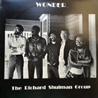 RICHARD SHULMAN The Richard Shulman Group ‎: Wonder album cover