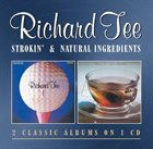 RICHARD TEE 'Strokin' And 'Natural Ingredients' album cover
