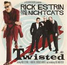 RICK ESTRIN AND THE NIGHTCATS Twisted album cover