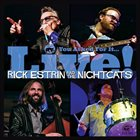 RICK ESTRIN AND THE NIGHTCATS You Asked For It...Live! album cover