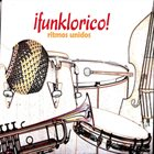 RITMOS UNIDOS ¡funklorico! album cover