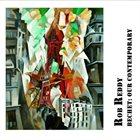 ROB REDDY Bechet: Our Contemporary album cover