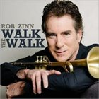 ROB ZINN Walk The Walk album cover