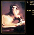 ROBERT DICK Worlds of If album cover