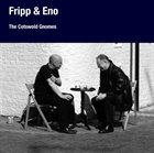 ROBERT FRIPP The Cotswold Gnomes (with Eno) album cover