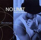 ROBERTO FONSECA No Limit album cover