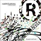 ROBIN EUBANKS KLassik RocK Vol. 1 album cover