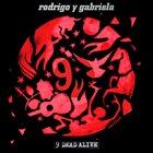 RODRIGO Y GABRIELA 9 Dead Alive album cover