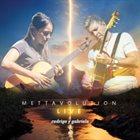 RODRIGO Y GABRIELA Mettavolution Live album cover
