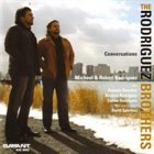 THE RODRIGUEZ BROTHERS Conversations album cover