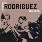THE RODRIGUEZ BROTHERS Introducing The Rodriguez Brothers album cover