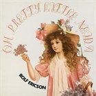ROLF ERICSON Oh Pretty Little Neida album cover