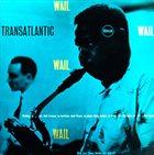 ROLF ERICSON Rolf Ericson And His All American Stars : Transatlantic Wail (aka Rolf Ericson And His All American Stars) album cover