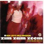 RON LEVY Zim Zam Zoom: Acid Blues on B-3 album cover