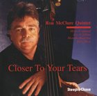 RON MCCLURE Closer To Your Tears album cover