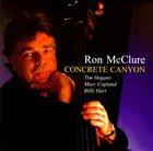 RON MCCLURE Ron McClure Quartet : Concrete Canyon album cover
