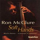 RON MCCLURE Soft Hands album cover