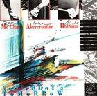 RON MCCLURE Ron Mc Clure / John Abercrombie / Aldo Romano : Yesterday's Tomorrow album cover