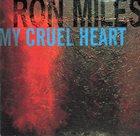 RON MILES My Cruel Heart album cover