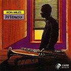 RON MILES Witness album cover