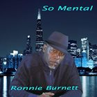 RONNIE BURNETT So Mental album cover
