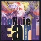 RONNIE EARL I Feel Like Goin' On album cover
