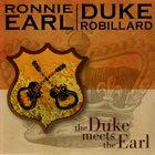 RONNIE EARL Ronnie Earl & Duke Robillard : The Duke Meets The Earl album cover