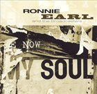 RONNIE EARL Ronnie Earl And The Broadcasters : Now My Soul album cover