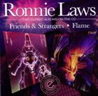 RONNIE LAWS Friends & Strangers / Flam album cover