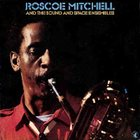 ROSCOE MITCHELL And The Sound And Space Ensembles album cover