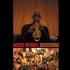 ROSCOE MITCHELL Discussions album cover
