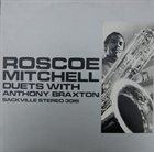 ROSCOE MITCHELL Duets (With Anthony Braxton) album cover